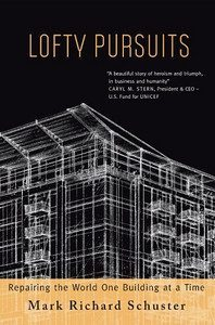 Lofty Pursuits, Schuster Writes About Mosler Lofts